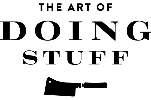 The Art of Doing Stuff