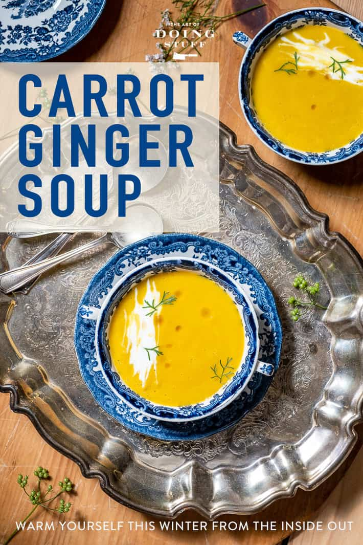Velvety Carrot Ginger Soup Recipe - for Winter Warming.