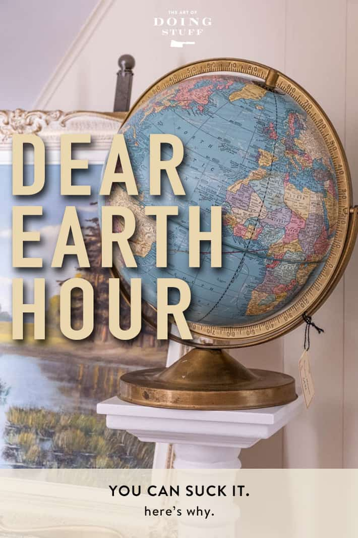 Dear Earth Hour. You Can Suck It.