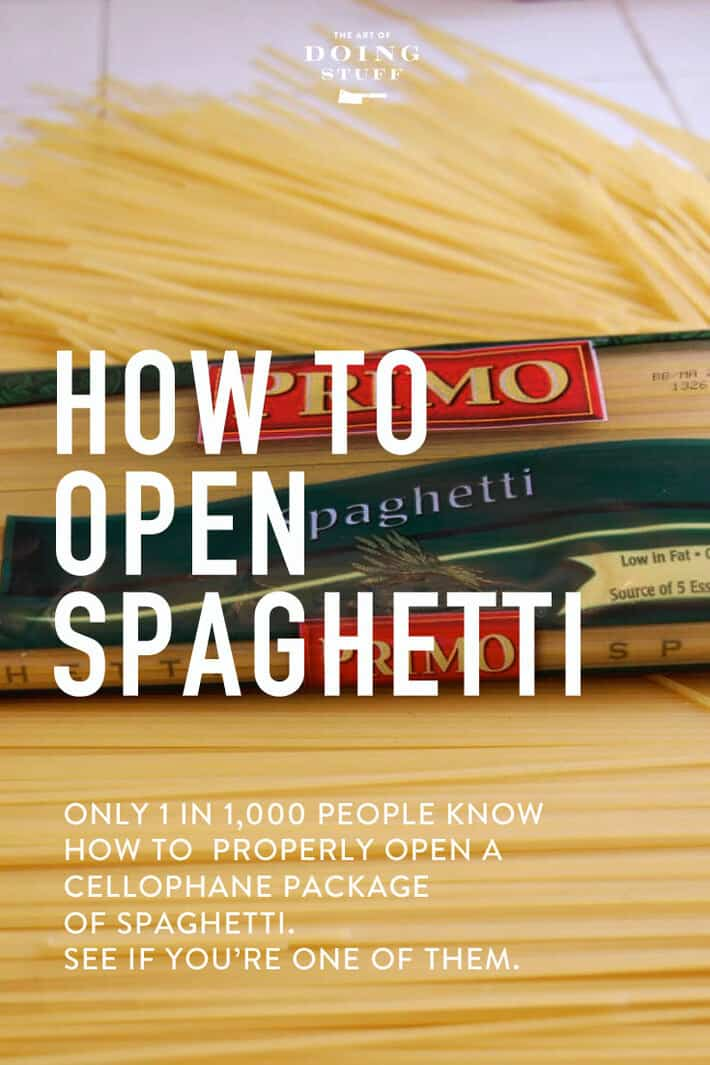 Only 1 in 1,000 people know how to properly open a cellophane package of spaghetti. Are YOU one of them?