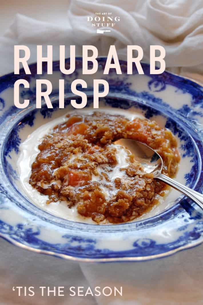 Rhubarb Crisp. A Recipe for Summer's Sweet Tart Delight.