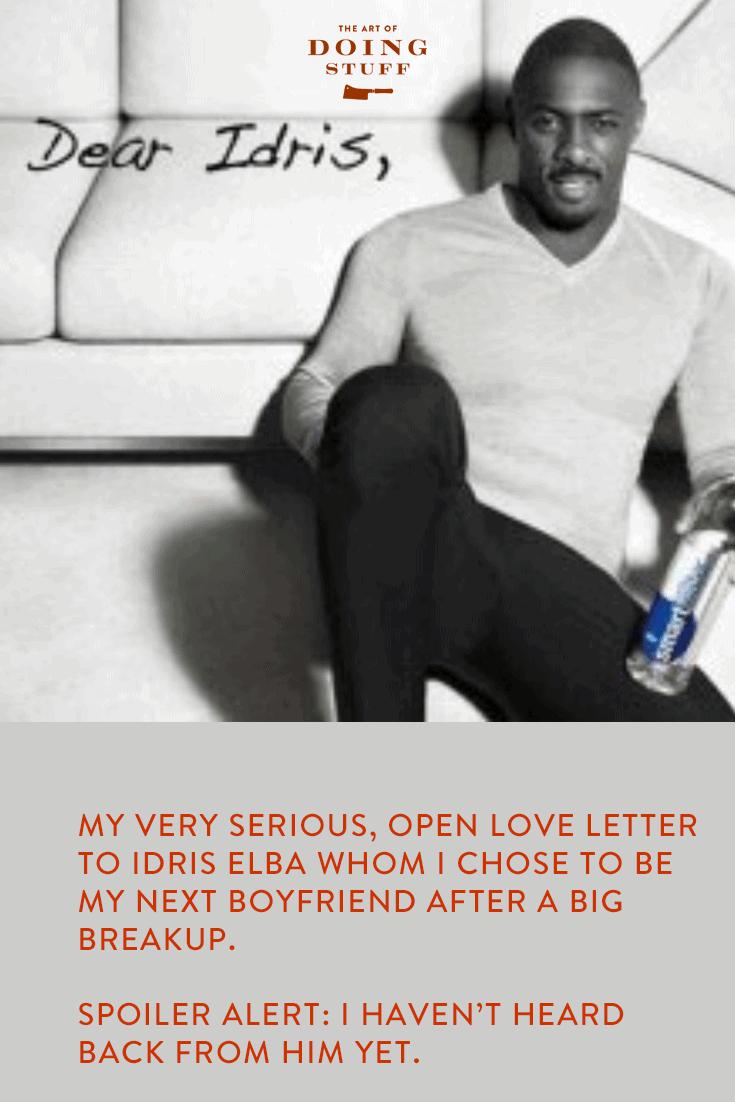 An Open love letter to Idris Elba