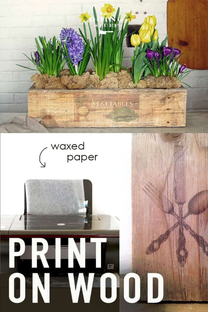 How to Print an Image on Wood.