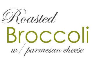 Broccoli W- Parmesan