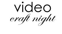 video-craft-night