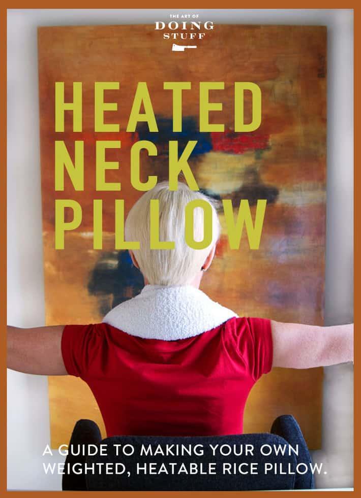 DIY Heated Neck Pillow. A Dollar Store DIY
