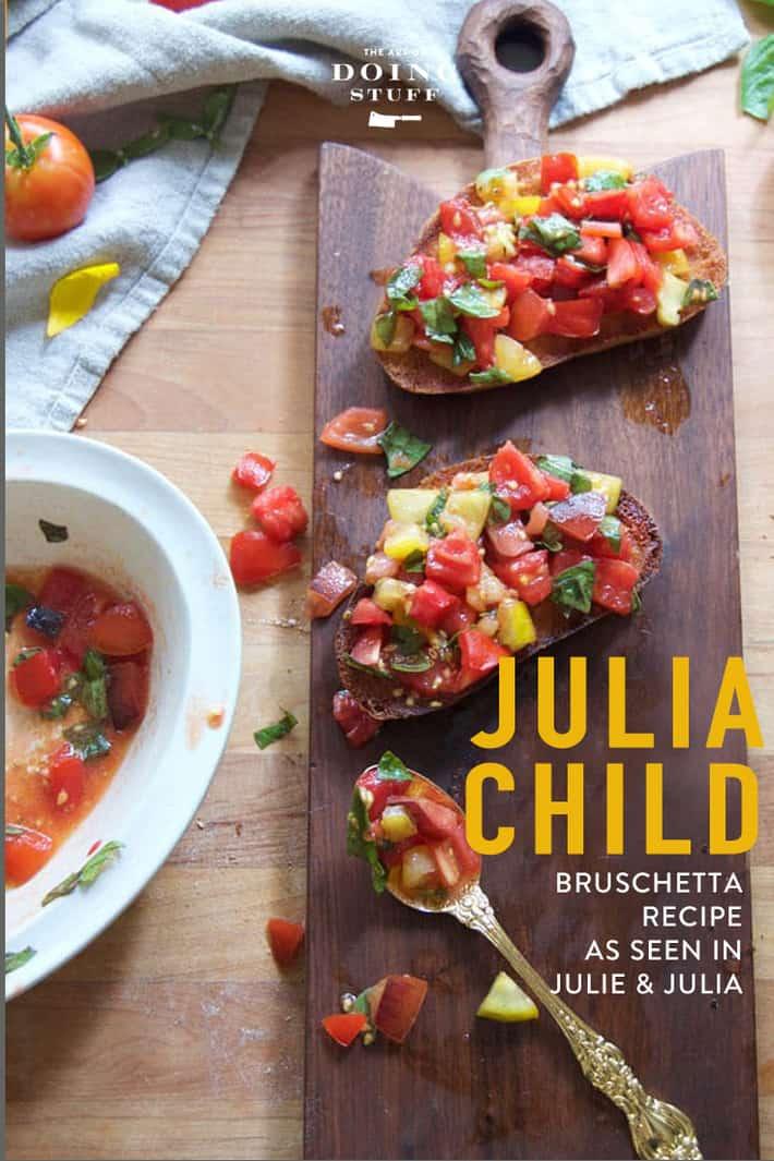 Bruschetta Recipe From the Movie Julie & Julia