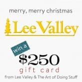 THE FIRST CHRISTMAS GIVEAWAY OF THE SEASON!  FROM LEE VALLEY.