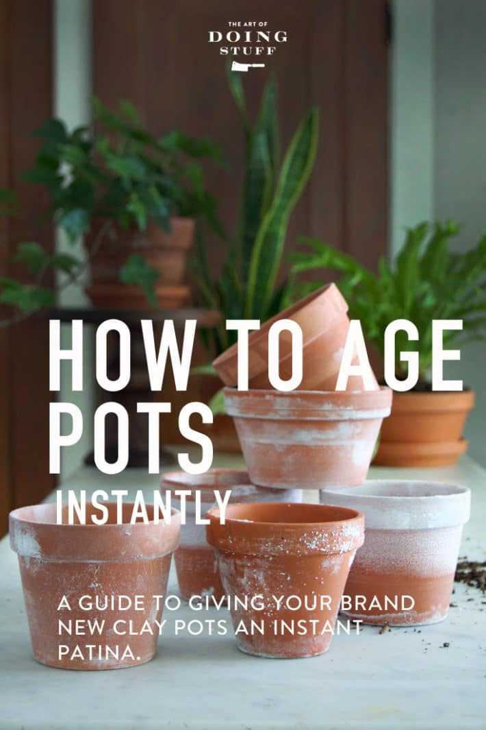 How To Instantly Age New Clay Pots The Art Of Doing Stuffthe Art