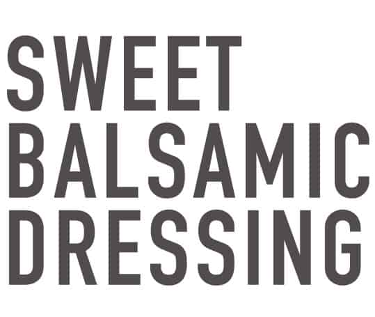 sweet balsamic dressing recipe