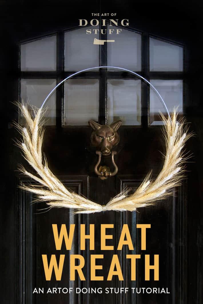 Fall Wreath DIY. Make a Simple Wheat Wreath.