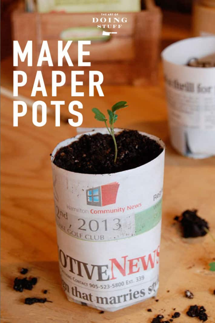How to Make Paper Pots.