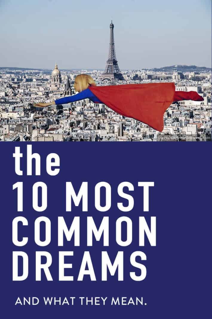 The 10 Most Common Dreams and What They Mean.