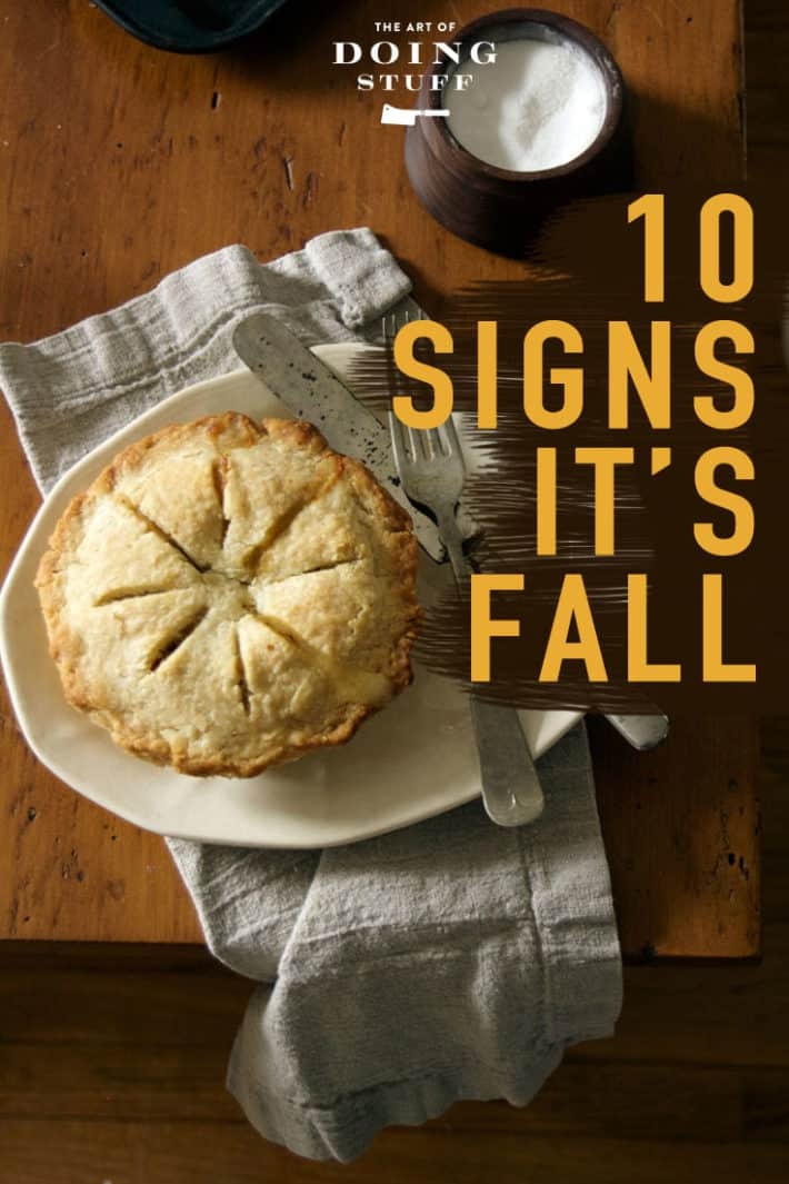I know. You\'ve lost your seasonal compass. It\'s the fault of retailers. If you aren\'t *sure* when it\'s actually fall, read these 10 signs and know for sure. ;)
