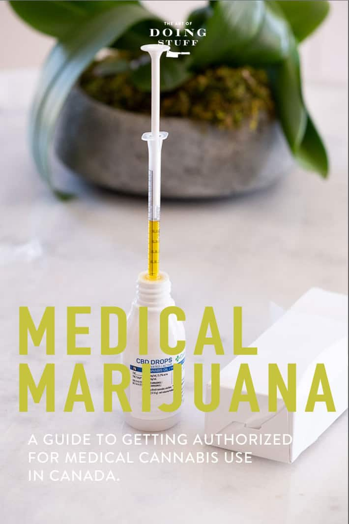 Want to get authorized for medical marijuana?  I didn\'t, but I *did* want CBD Oil. Turns out you have to get authorized for medical marijuana in order to get CBD Oil in Canada.  Here\'s how to do it. #CBD #medicalmarijuana