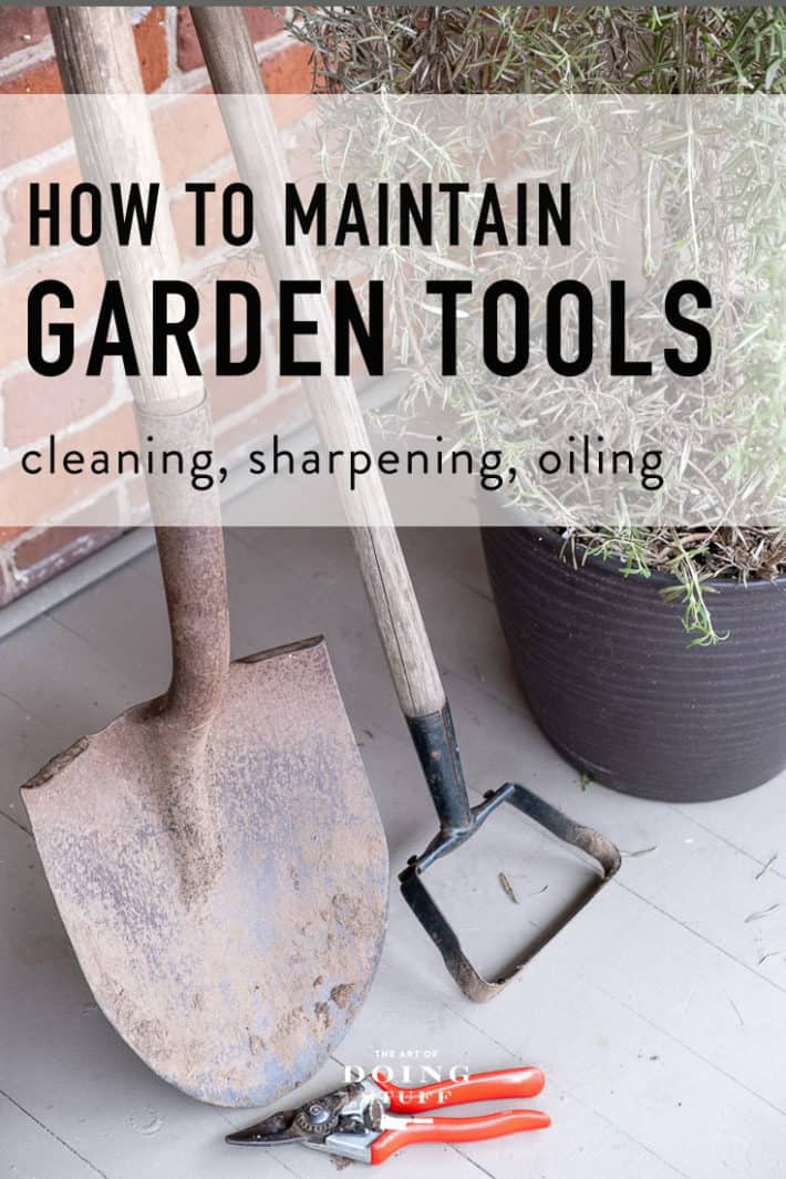How to (Half-Assedly) Maintain Your Garden Tools!
