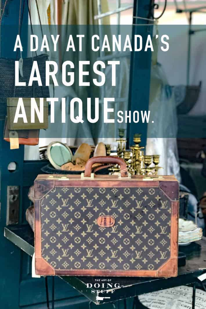 A Day at Canada's Largest Antique Show.