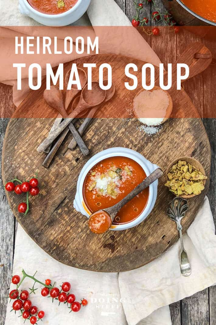 Heirloom Tomato Soup. A Quick & Easy Summer Dinner.