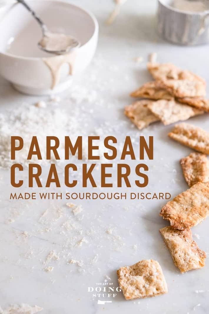 A Parmesan Sourdough Cracker Recipe.