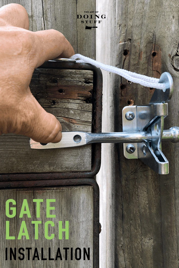 4 Tips for Installing a Self Locking Gate Latch.