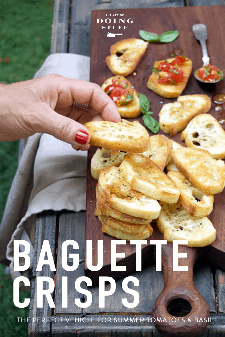 Toasted Baguette Crisps. The perfect vehicle for summer tomatoes & basil.