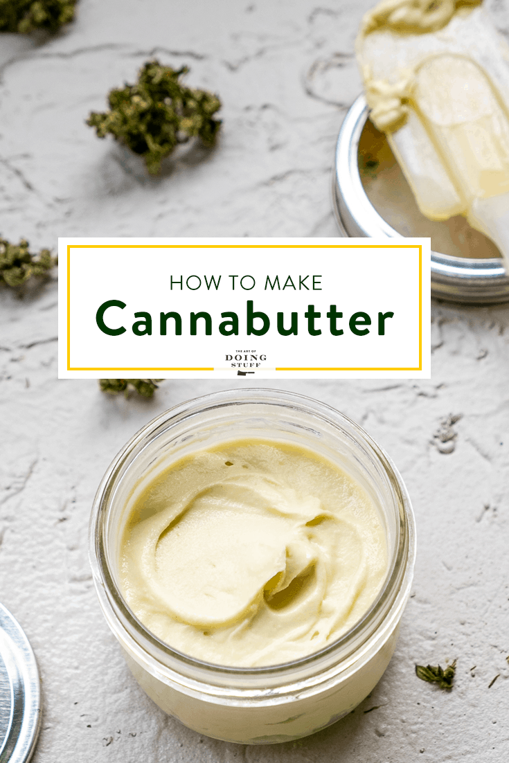 How to Make Cannabutter at Home.